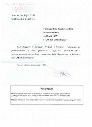 Zatwierdzenie ze strony Sądu w Świdnicy poprzez wpis do rejestru kwartalnika Młody Szreniawa 2